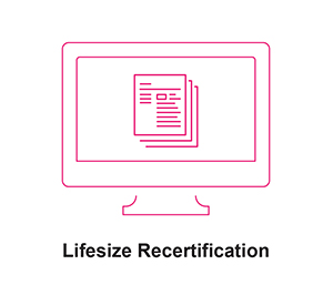 Lifesize Recertification
