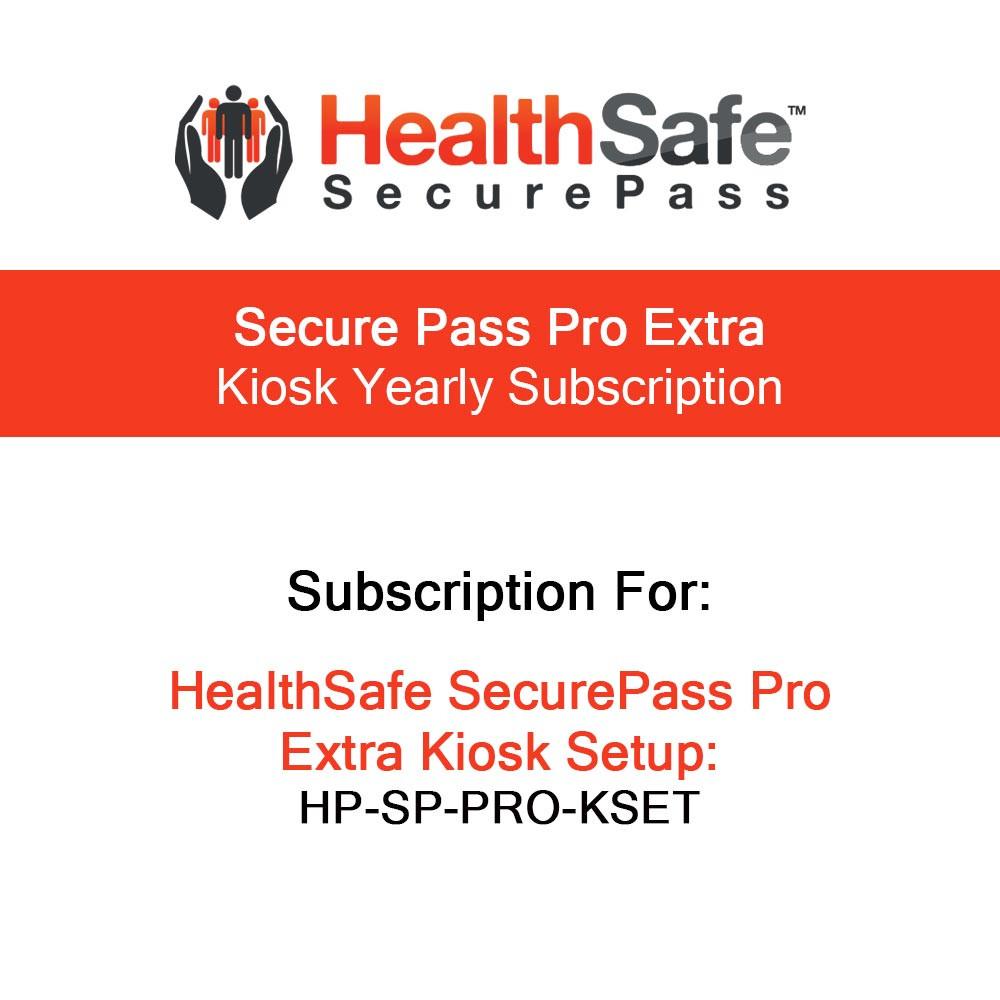 HealthSafe SecurePass Pro Extra Kiosk Yearly Subscription