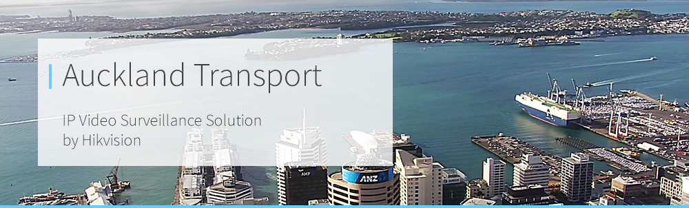 Auckland Transport - SkyTower - Hikvision 4K PTZs Case Study