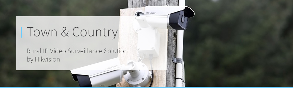 Town & Country - Rural Hikvision IP Surveillance Solution