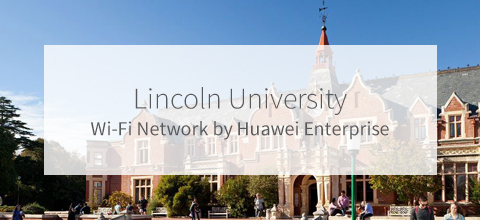 Lincoln University Wi-Fi Solution by Huawei Enterprise