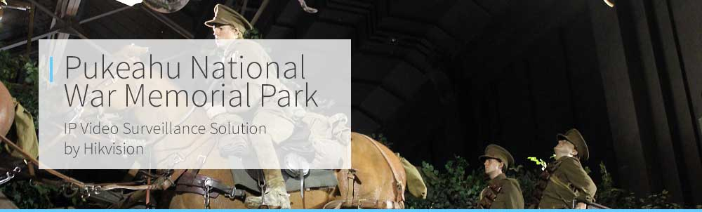 Pukeahu National War Memorial Park & Hikvision Case Study